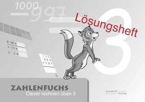 Zahlenfuchs 3 (Lösungsheft) von Auras,  Thomas, Debbrecht,  Jan, Wachendorf,  Peter