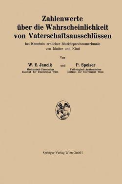 Zahlenwerte über die Wahrscheinlichkeit von Vaterschaftsausschlüssen von Jancik,  Walter E., Speiser,  Paul