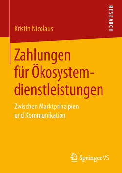 Zahlungen für Ökosystemdienstleistungen von Nicolaus,  Kristin