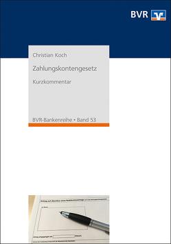 Zahlungskontengesetz von Koch,  Christian