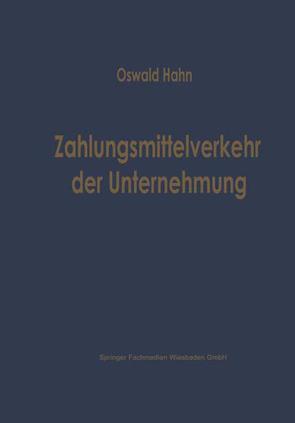 Zahlungsmittelverkehr der Unternehmung von Hahn,  Oswald