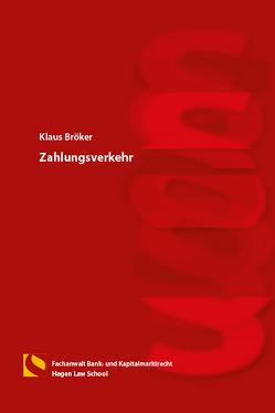 Zahlungsverkehr von Bröker,  Klaus, Gräfin von Schlieffen,  Katharina, Zwiehoff,  Gabriele