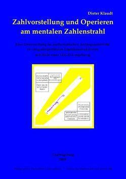 Zahlvorstellung und Operieren am mentalen Zahlenstrahl von Klaudt,  Dieter