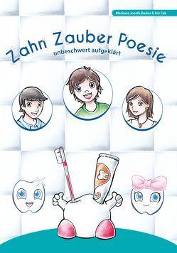 Zahn Zauber Poesie von Bader,  Marlene Josefa