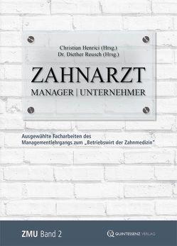 Zahnarzt   Manager   Unternehmer Band 2 von Henrici,  Christian, Reusch,  Diether