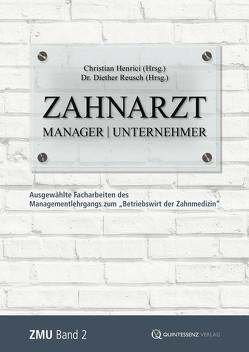 Zahnarzt | Manager | Unternehmer von Henrici,  Christian, Reusch,  Diether