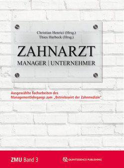 Zahnarzt | Manager | Unternehmer Band 3 von Harbeck,  Thies, Henrici,  Christian