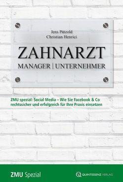 Zahnarzt | Manager | Unternehmer von Henrici,  Christian, Pätzold,  Jens