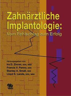 Zahnärztliche Implantologie von Landa,  Lloyd S, Panno,  Francis V, Small,  Stanley A, Zinner,  Ira D