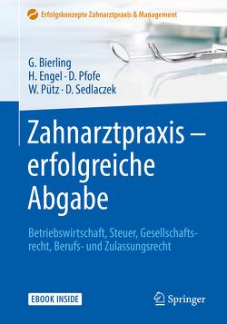 Zahnarztpraxis – erfolgreiche Abgabe von Bierling,  Götz, Engel,  Harald, Pfofe,  Daniel, Pütz,  Wolfgang, Sedlaczek,  Dietmar