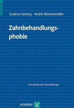 Zahnbehandlungsphobie von Sartory,  Gudrun, Wannemüller,  André