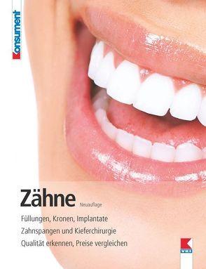 Zähne von Rupp,  Katrin, Tacha,  Manfred, Verein für Konsumenteninformation