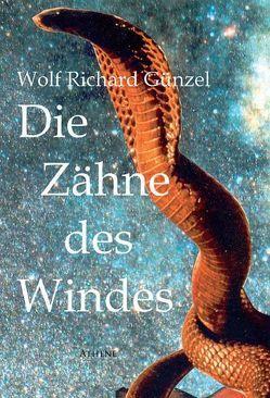Zähne des Windes von Günzel,  Wolf Richard