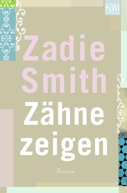Zähne zeigen von Smith,  Zadie, Timmermann,  Klaus, Wasel,  Ulrike