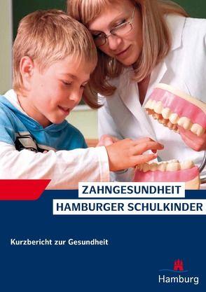 Zahngesundheit Hamburger Schulkinder von Saier,  Uwe