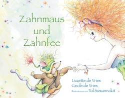 Zahnmaus und Zahnfee von Vries,  Cecile de, Vries,  Lizzette de
