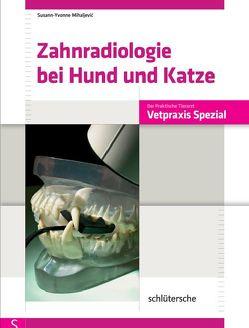 Zahnradiologie bei Hund und Katze von Mihaljevic,  Susann-Yvonne