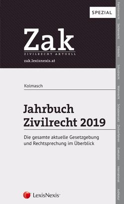 Zak Jahrbuch Zivilrecht 2019 von Kolmasch,  Wolfgang