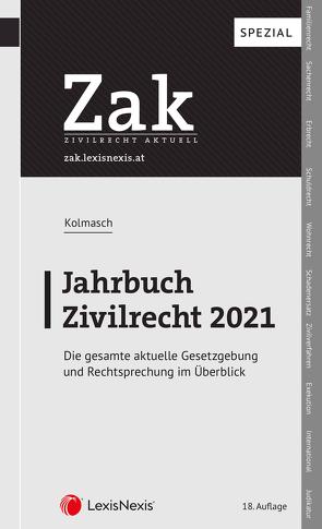 Zak Jahrbuch Zivilrecht 2021 von Kolmasch,  Wolfgang