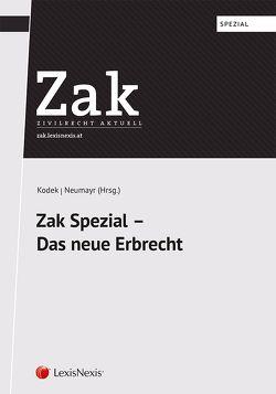 Zak Spezial – Das neue Erbrecht von Kodek,  Georg E., Kolmasch,  Wolfgang, Neumayr,  Matthias