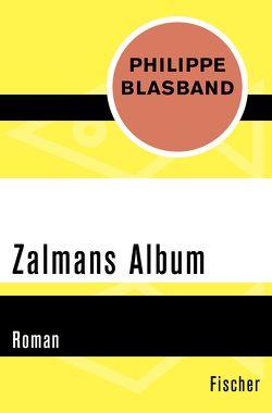 Zalmans Album von Blasband,  Philippe, Gabler,  Irmengard