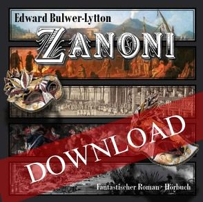 Zanoni von Bulwer-Lytton,  Edward