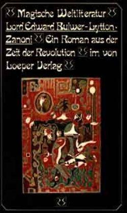 Zanoni von Bulwer-Lytton,  Edward George