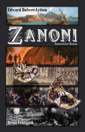 Zanoni von Bulwer-Lytton,  Edward G