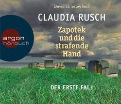 Zapotek und die strafende Hand von Rusch,  Claudia, Striesow,  Devid