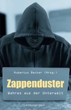 Zappenduster von Becker,  Hubertus, Flam,  Ingo, Pollux,  Maximilian, Theisen,  Sabine, Zingler,  Peter