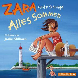 Zara 2: Alles Sommer von Ahlborn,  Jodie, Schrimpf,  Ulrike