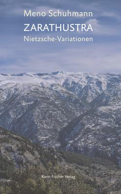 Zarathustra von Schuhmann,  Meno