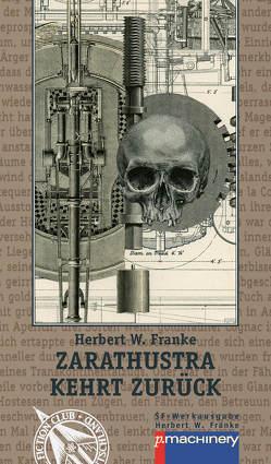 Zarathustra kehrt zurück von Franke,  Herbert W., Franke,  Thomas