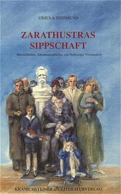 Zarathustras Sippschaft von Sigismund,  Ursula