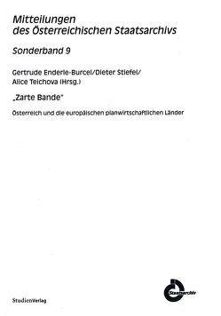 Zarte Bande von Enderle-Burcel,  Gertrude, Stiefel,  Dieter, Teichova,  Alice