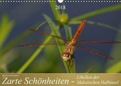 Zarte Schönheiten – Libellen der Malaiischen Halbinsel (Wandkalender 2018 DIN A3 quer) von Schumann,  Bianca