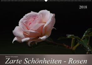 Zarte Schönheiten – Rosen (Wandkalender 2018 DIN A2 quer) von Schumann,  Bianca