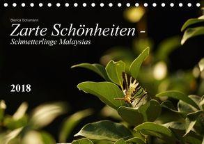 Zarte Schönheiten – Schmetterlinge MalaysiasCH-Version (Tischkalender 2018 DIN A5 quer) von Schumann,  Bianca