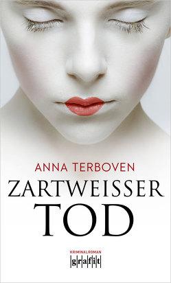 Zartweißer Tod von Terboven,  Anna