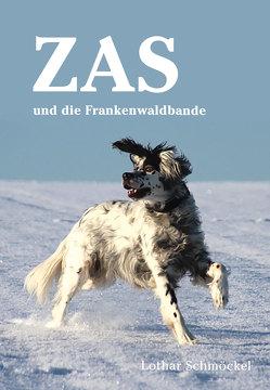 Zas und die Frankenwaldbande von Schmöckel,  Lothar