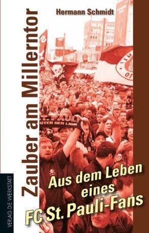 Zauber am Millerntor von Schmidt,  Hermann