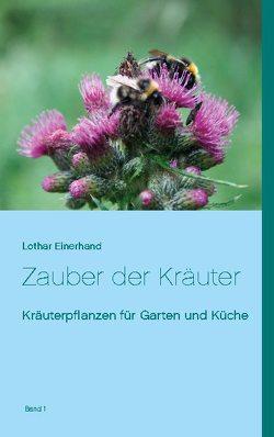 Zauber der Kräuter von Einerhand,  Lothar