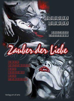 Zauber der Liebe von Detka,  Andrea, Margotti,  Hermann