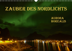Zauber des Nordlichts – Aurora borealis (Wandkalender 2020 DIN A3 quer) von GUGIGEI