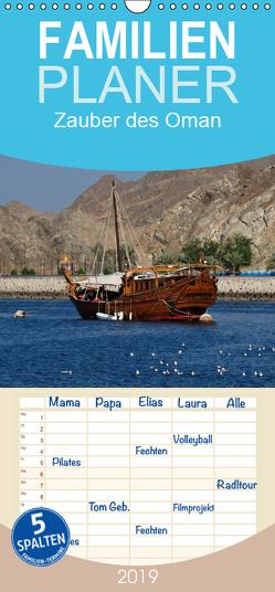 Zauber des Oman – Familienplaner hoch (Wandkalender 2019 , 21 cm x 45 cm, hoch) von Woehlke,  Juergen