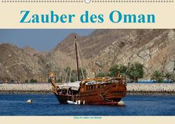 Zauber des Oman (Wandkalender 2019 DIN A2 quer) von Woehlke,  Juergen