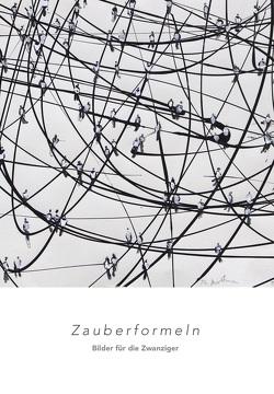 Zauberformeln von Dieckmann,  Dr. Friedrich, Ferentschik,  Klaus, Hultenreich,  Jürgen K., Zeisler,  Anke