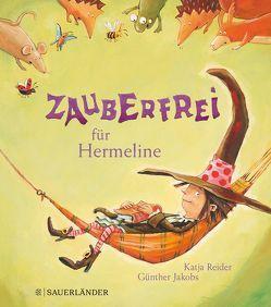 Zauberfrei für Hermeline Miniausgabe von Jakobs,  Günther, Reider,  Katja