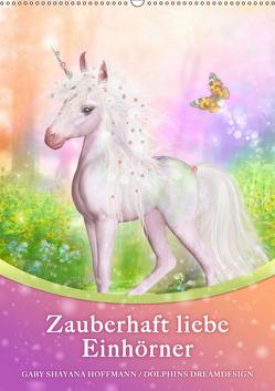 Zauberhaft liebe Einhörner – Kalender (Wandkalender 2019 DIN A2 hoch) von Shayana Hoffmann,  Gaby