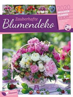 Zauberhafte Blumendeko – Wochenplaner 2020